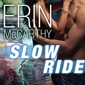 Slow Ride: Fast Track, Book 5 | Erin McCarthy