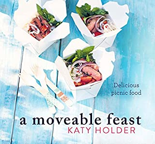 Book Cover: A Moveable Feast: Delicious Picnic Food