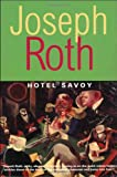 Hotel Savoy, Joseph Roth and Joseph Roth, 1585674478