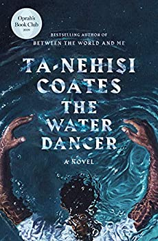 The Water Dancer by Ta-Nehisi Coates science fiction and fantasy book and audiobook reviews