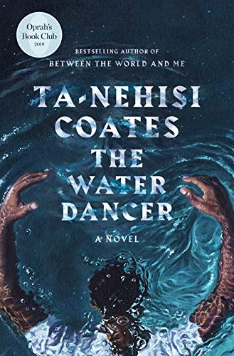 The Water Dancer (Oprah's Book Club): A Novel (The Best Fantasy Authors)