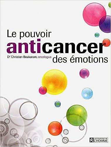 Le pouvoir anticancer des émotions - Collectif sur Bookys