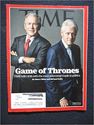 Time Magazine August 3 2015 Bill Clinton George W Bush Game Of