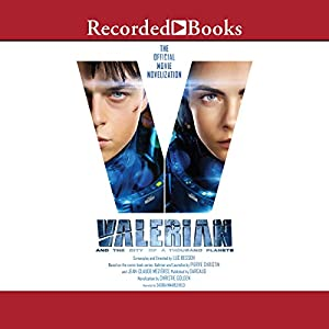 Valerian and the City of a Thousand Planets Audiobook