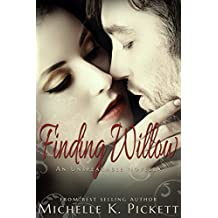 Finding Willow: A prequel to UNSPEAKABLE