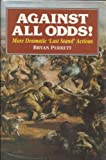 Against All Odds!, Bryan Perrett, 1854092499