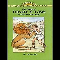 The Story of Hercules (Dover Children's Thrift Classics)