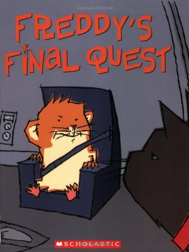 Freddy's Final Quest: Book Five in the Golden Hamster Saga PDF