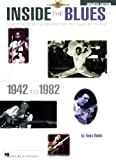 Inside the Blues, 1942-1982, Dave Rubin, 142341666X