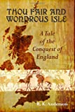 Thou Fair and Wondrous Isle, R. Anderson, 1463707460