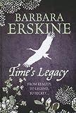 Time's Legacy, Barbara Erskine, 1444809393