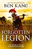The Forgotten Legion by Ben Kane front cover