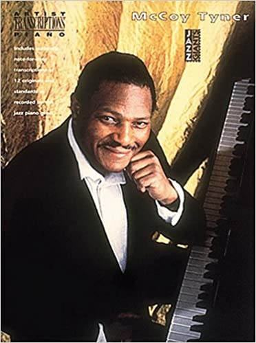 Amazon com: The McCoy Tyner Collection: Piano Transcriptions