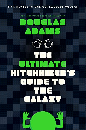 The Ultimate Hitchhiker's Guide to the Galaxy: Five Novels in One Outrageous - Restaurant Collection
