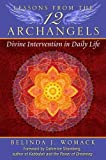 Lessons from the Twelve Archangels: Divine