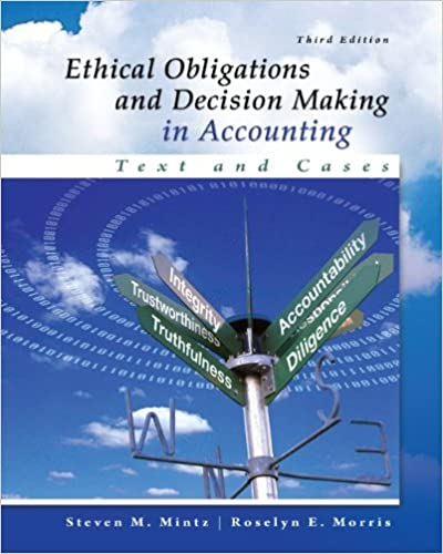 Book Ethical Obligations and Decision-Making in Accounting: Text and Cases
