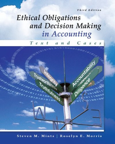 ethical-obligations-and-decision-making-in-accounting-text-and-cases-irwin-accounting
