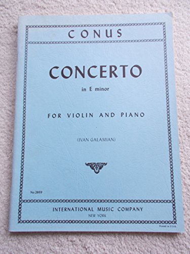 Conus, Julius - Concerto in e minor for Violin and Piano - Arranged by Galamian - International