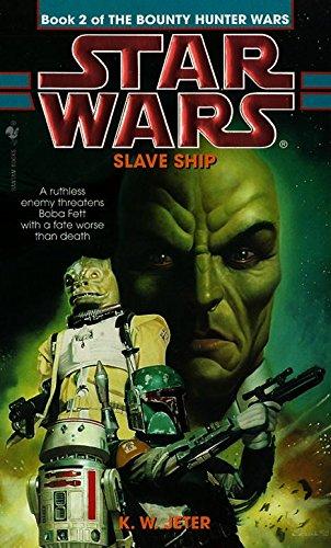 Slave Ship (Star Wars: The Bounty Hunter Wars, Book 2)