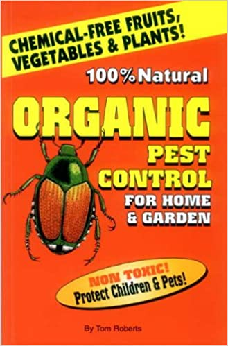 Organic Pest Control For Home & Garden: Founder Governor Of World