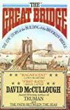 """The Great Bridge - The Epic Story of the Building of the Brooklyn Bridge (Touchstone Book)"" av David McCullough"