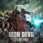 Iron Devil: Warhammer 40,000 | C L Werner