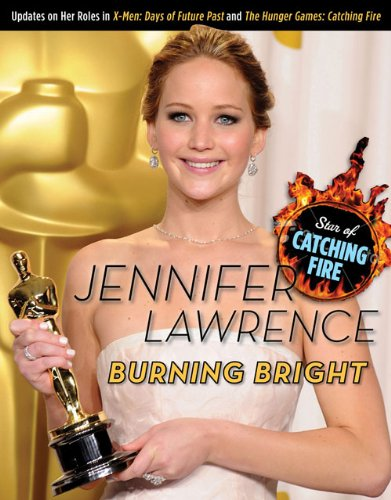 Download Jennifer Lawrence: Burning Bright pdf epub