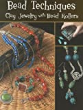 Bead Techniques with A Bead Roller, Linda Peterson, 1574213008