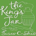 The King's Jar: A Dani O'Rourke Mystery   Susan C. Shea