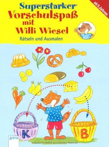 Superstarker Vorschulspaß mit Willi Wiesel - Rätseln und Ausmalen