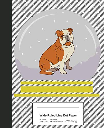 Wide Ruled Line Dot Paper: Bulldog Snow Globe Book (Weezag Wide Ruled Dot Paper Notebook)
