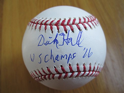 DICK HALL 1966 or 1970 WS Champs Signed MLB Baseball -Lifetime Guaranteed Authentic