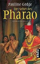 Der Seher des Pharao: Historischer Roman