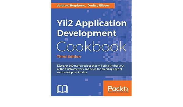 Yii Application Development Cookbook Second Edition Pdf