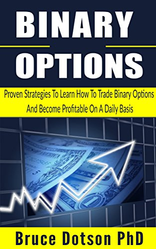 Amazon com: BINARY OPTIONS: Proven Strategies To Learn How