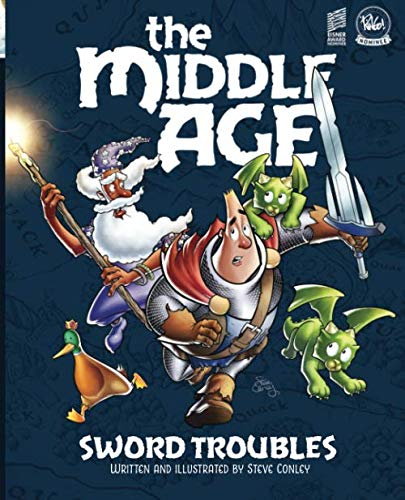 The Middle Age – Sword Troubles: A Sir Quimp Fantasy Graphic Novel