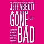 A Kiss Gone Bad | Jeff Abbott