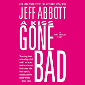 A Kiss Gone Bad Audiobook