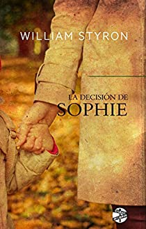 La decisión de Sophie par William