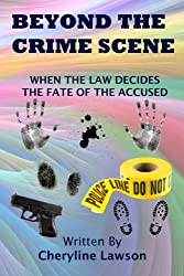 Beyond The  Crime Scene: Suspense Thriller (English Edition)