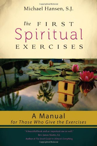 The First Spiritual Exercises: A Manual for Those Who Give the Exercises (Retreat Media Chest)