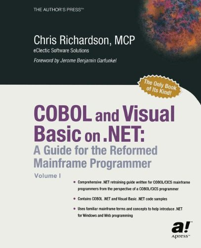 COBOL and Visual Basic on .NET: A Guide for the Reformed Mainframe Programmer