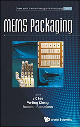 MEMS Packaging (WSPC Series In Advanced Integration and Packaging)