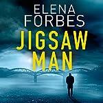 The Jigsaw Man   Elena Forbes