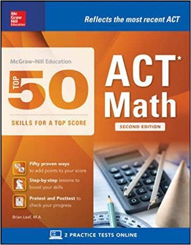 Mcgraw hill education top 50 act math skills for a top score mcgraw hill education top 50 act math skills for a top score second edition mcgraw hill education top 50 skills for a top score 2nd edition fandeluxe Choice Image