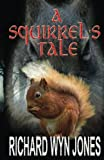 img - for A Squirrel's Tale book / textbook / text book