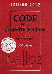 Code de la sécurité sociale, code de la mutualité 2012 - 36e éd.: Codes Dalloz Professionnels