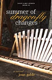 Summer of Dragonfly Changes (Loon Lake Series Book 2)