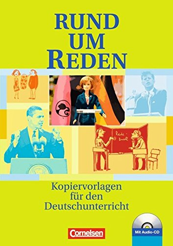 Rund um ... - Sekundarstufe I: Rund um Reden: Kopiervorlagen mit Hör-CD