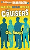 Oh, Snap! (Cruisers Series)
